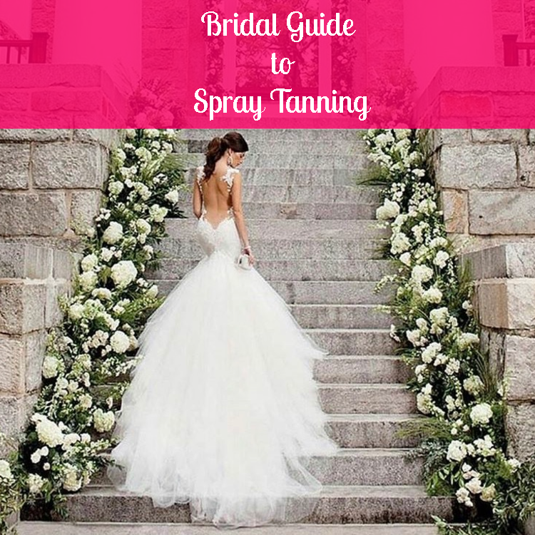 Bridal guide spray tanning